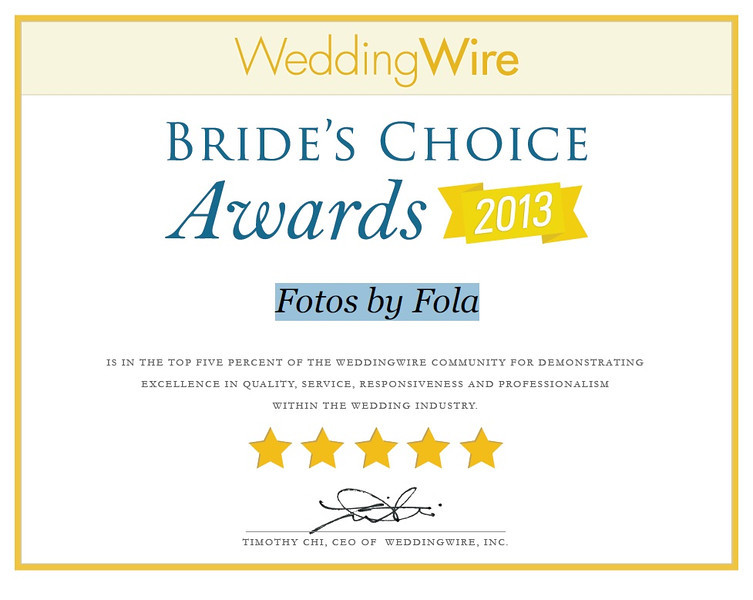 Fotos by Fola 2013 WeddingWire Bride's Choice Awards Winner
